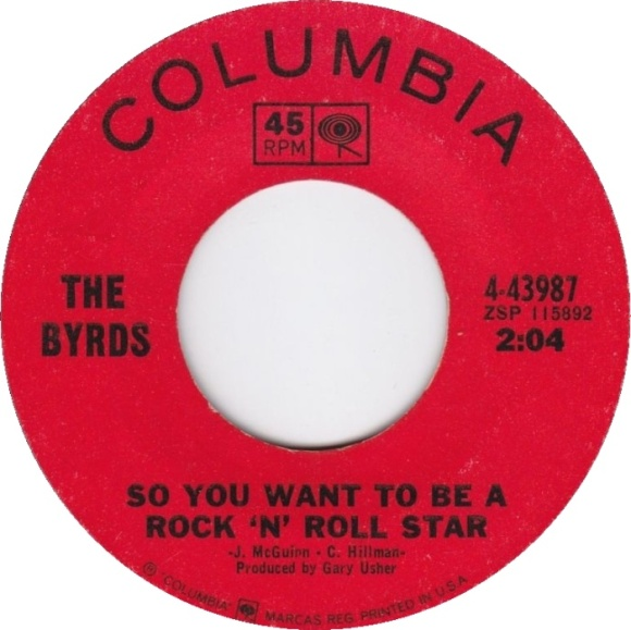 the-byrds-so-you-want-to-be-a-rock-n-roll-star-columbia