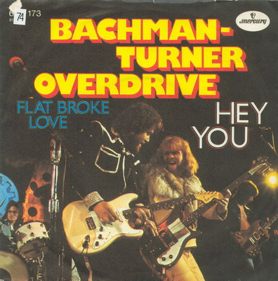Bachman Turner Overdrive Hey You 1975 Single The Hi
