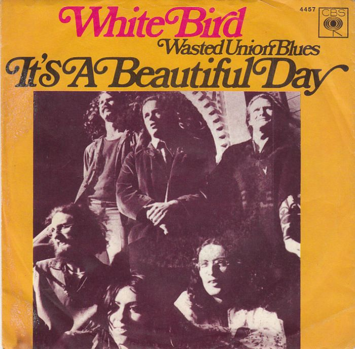 It S A Beautiful Day White Bird 1969 Single The Hi