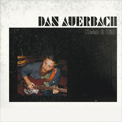 dan-auerbach-keep-it-hid