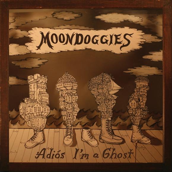 TheMoondoggies-AdiosImAGhost