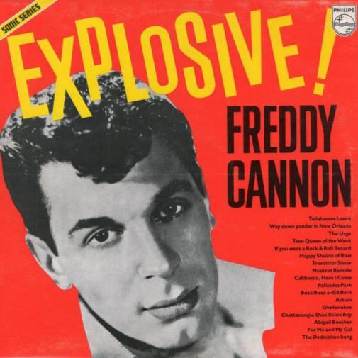 Freddy Cannon  Explosive