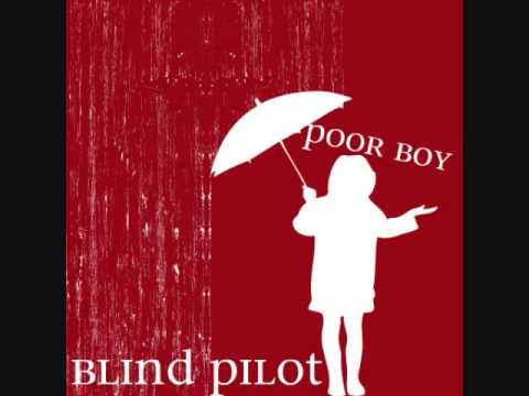 blind pilot poor boy
